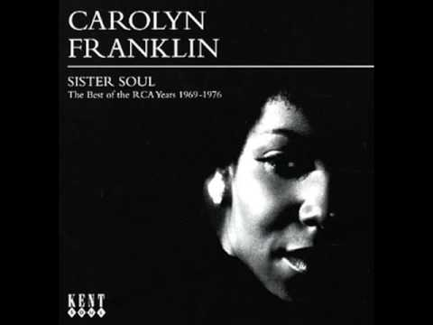 Carolyn Franklin - As Long As You Are There