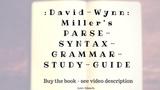 David-Wynn Miller's PARSE-SYNTAX-GRAMMAR-STUDY-GUIDE
