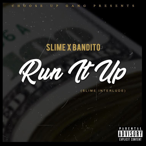 Slime альбом Run It up (Slime Interlude)