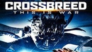 Гибрид Crossbreed 2019 фантастика боевик триллер