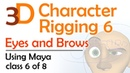 3D Character Rigging 6 Eyes and Brows