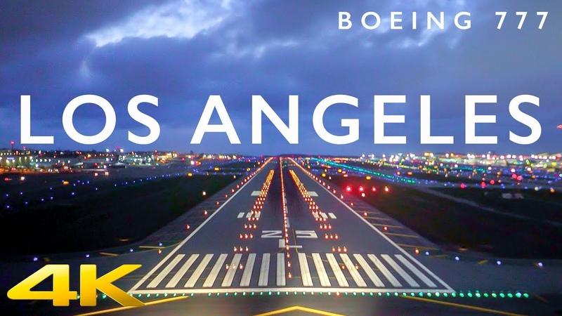 BOEING 777 LOS ANGELES LANDING IN 4K