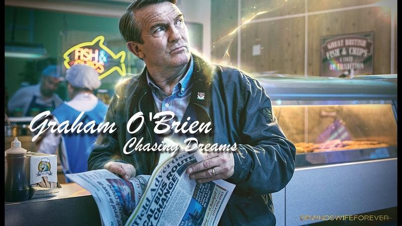 Graham O'Brien | Chasing Dreams [Doctor Who]