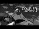 Courier Report 14 Курьер Отчёт 14 2018