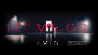 Record Dance Video / EMIN - Let Me Go (Robin Schulz Remix)
