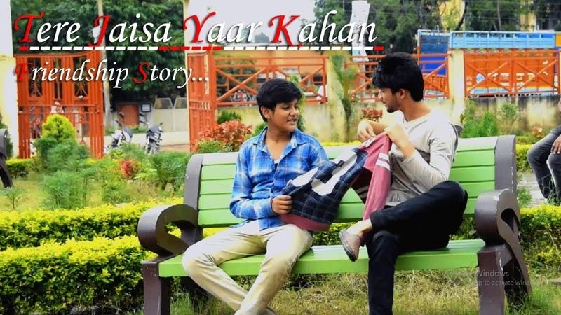 Tere Jaisa Yaar Kahan   Best Friendship Story   Yaara Teri Yaari   Song By Utkarsh