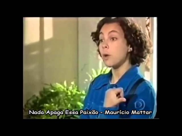 Nada Apaga Essa Paixão - Maurício Mattar (História de Amor - 1995).