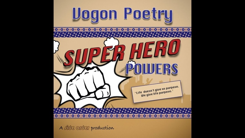 Vogon Poetry Super Hero Powers side order redux