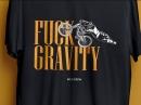 Fuck gravity