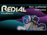 YourEnigma - Tavi and Scratch - Redial (Feat. LeafRunner & Nowacking)