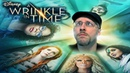 A Wrinkle in Time Nostalgia Critic