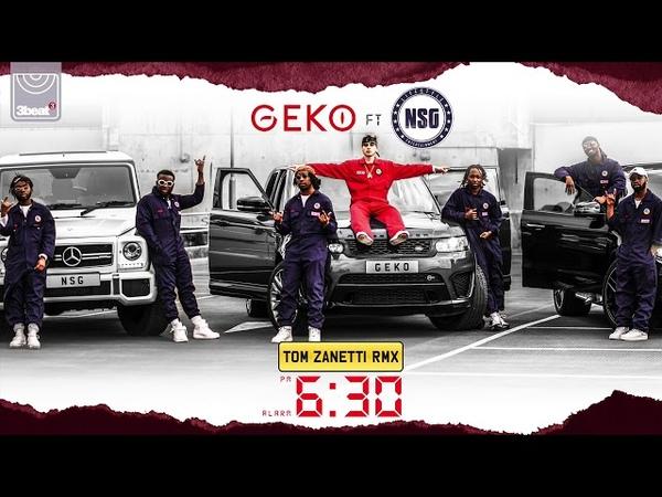 Geko ft. NSG - 630 (Tom Zanetti Remix)
