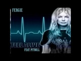 Fergie - Feel Alive (feat. Pitbull &amp DJ Poet) - (Audio)