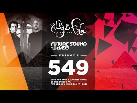 Future Sound of Egypt 549 with Aly Fila