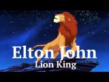 Elton John - Can you feel the love tonight (Король Лев) HD 1080