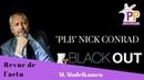 Nick Conrad pendez les blancs Blackout énergétique. Modrikamen décode lactu rediffusion live