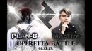 OPERETTA BATTLE - MacTire vs PLAN-B