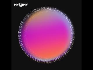 MYOMY - Venomous Taste (Official Audio)