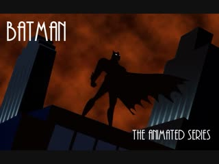 Batman: The Animated series.S01E03 Бояться.нечего. 1080p.BluRay (HD Remastered)