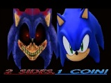 2 Sides,1 Coin! (Sonic vs. .EXE 2013)