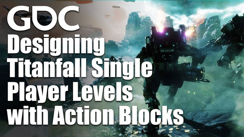 Designing Unforgettable Titanfall Single Player Levels with Action Blocks