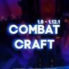 CombatCraft ★ CCPLAY.SU [1.8-1.12.1]