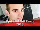 Best Of Tricking _ Matt Emig 2018