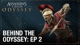 Assassin's Creed Odyssey Ep. 2 - Combat Customization Behind the Odyssey Ubisoft NA