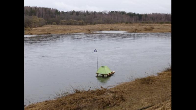 Сплав на плоту по р. Волга в апреле 2017 года