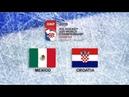 IIHF 2019 ICE HOCKEY U20 WORLD CHAMPIONSHIP - DIVISION II GROUP B - MEXICO vs CROATIA