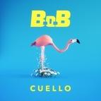 B.o.B альбом Cuello