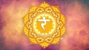 SOLAR PLEXUS CHAKRA HEALING MUSIC || Remove Self Doubt, Raise Self Confidence || Seed Mantra Chants