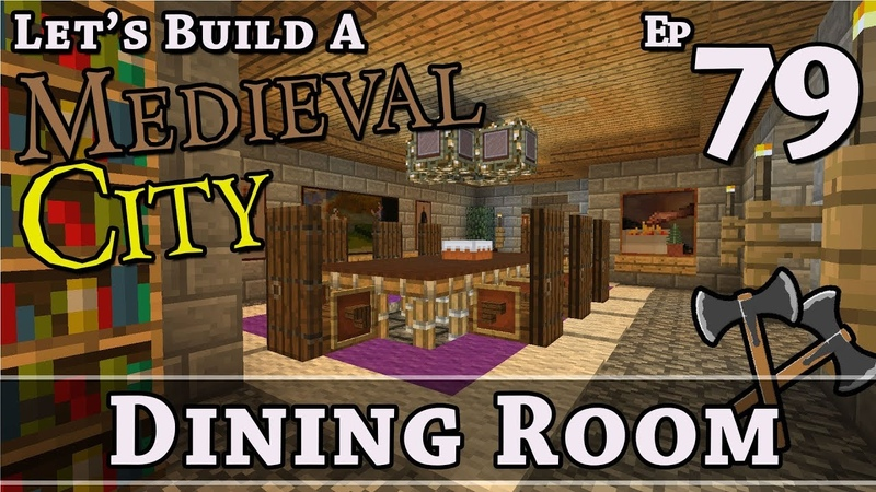 How To Build A Medieval City :: E79 :: Dining Room :: Minecraft :: Z One N Only