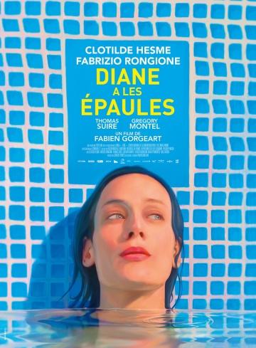 Хрупкие плечи Дианы (Diane a les épaules) 2017 смотреть онлайн