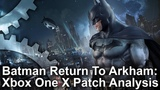 Batman Return to Arkham Xbox One X's Most Disappointing Upgrade