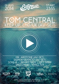 1 АВГ/Пт - AV NIGHT: TOM CENTRAL (UK) @ EASY BAR