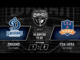 «Динамо» СПб – «СКА-Нева» СПб. Финал. Игра #2