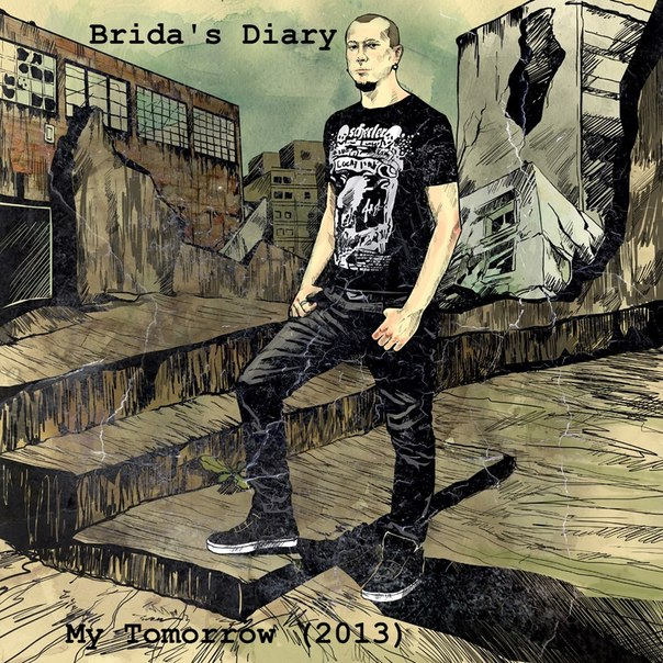 Новый сингл BRIDA'S DIARY - My Tomorrow (2013)