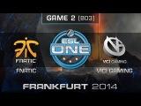 fnatic vs. Vici Gaming - Quarterfinals Map 2 - ESL One Frankfurt 2014 - Dota 2