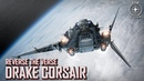 Star Citizen: Reverse the Verse - Drake Corsair