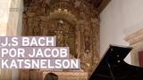 J. S. Bach, por Jacob Katsnelson - Harmonia