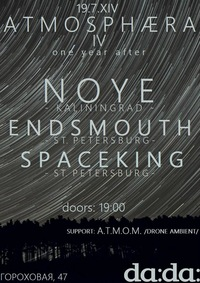 19.07 ATMOSPHÆRA IV * NOYE..ENDSMOUTH..SPACEKING