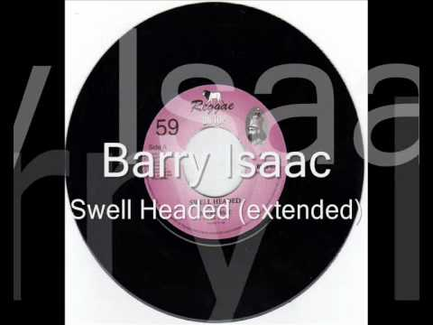 Barry Issac - Swell Headed