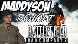 MADDYSON ИГРАЕТ В Battlefield Bad Company 2