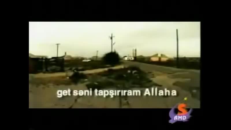 Aqsin ft Elsen Xezer - Get Seni tapsiriram ALLAHA
