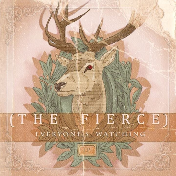 The Fierce - Everyones Watching [EP] (2012)