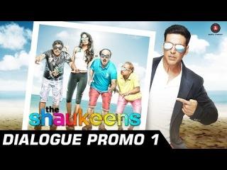 The Shaukeens - Official Dialogue Promo 1 - Anupam Kher, Annu K, Piyush M, Lisa H & Akshay Kumar