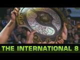 Dota 2 - The International 8 Movie #TI8