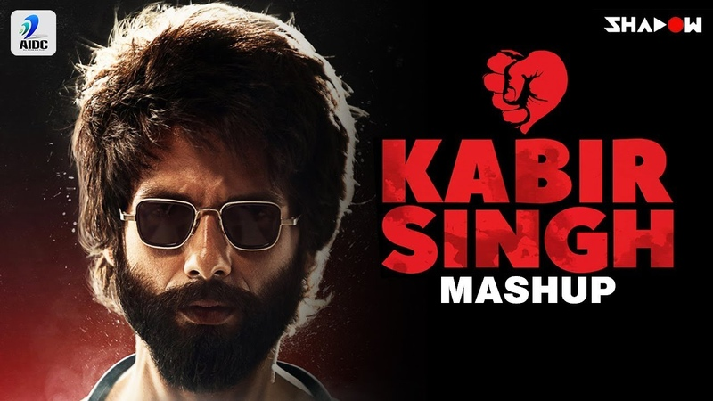 Kabir Singh Mashup DJ Shadow Dubai Shahid Kapoor Kiara Advani