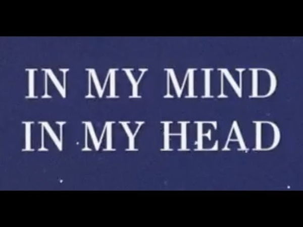 In My Mind In My Head (Lyric)